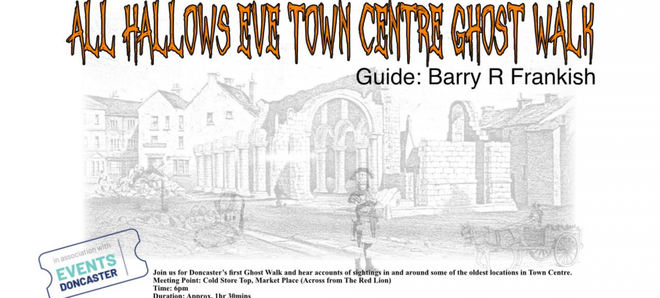 Doncaster's All Hallows Eve Town Centre Ghost Walk